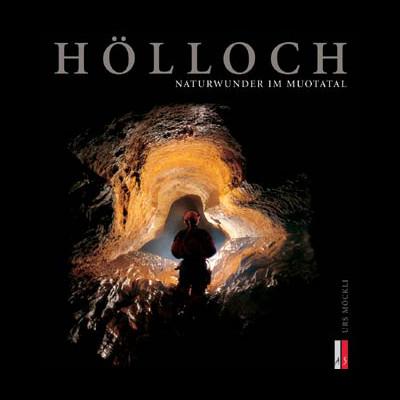 Buch Hölloch - Naturwunder im Muotatal | Trekking Team AG